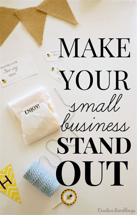 Small Business Ideas Out Of Your Home How To Help Your Small Business Stand Out Creative Ramblings