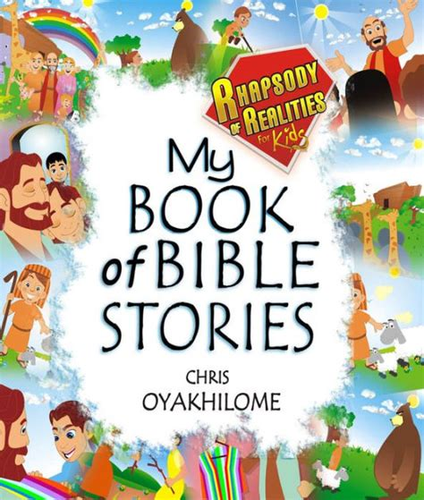 my book of bible stories pictures my book of bible stories by chris oyakhilome nook book
