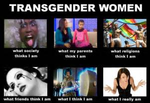 Transvestite Meme - transgender women meme i m sorry i couldn t resist