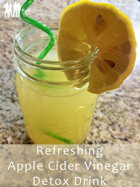 Water And Apple Cider Vinegar Detox by Refreshing Apple Cider Vinegar Detox Drink He And She