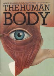 the human body 0224020862 the human body a three dimensional study by david jonathan pelham first edition 1983 from