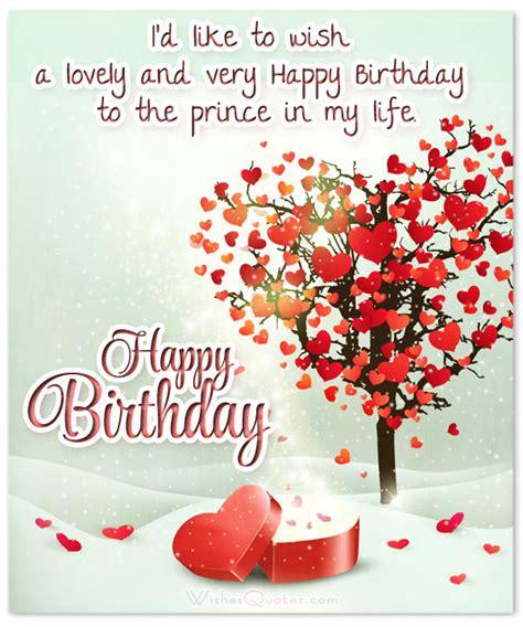 birthday wishes for your boyfriend 70 birthday wishes for your charming boyfriend wishesquotes
