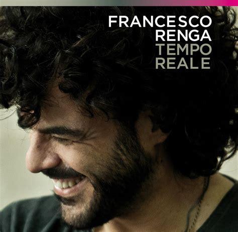 francesco renga a un isolato da te testo tempo reale il nuovo album di francesco renga m b