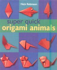 Nick Robinson Origami - nick robinson origami origami animals