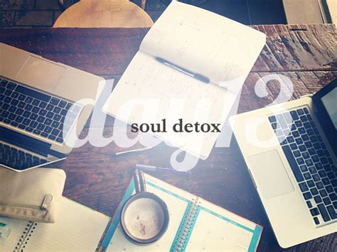 And Soul Lenten Detox by Day 13 She Reads She Reads