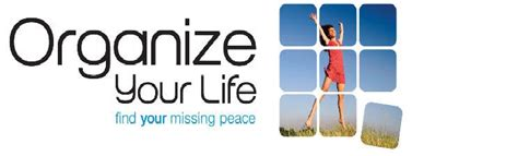 organize your life organize your life personal organization home