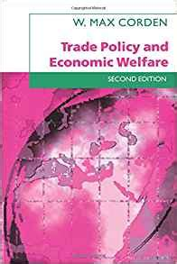 Trade Policy And Economic Welfare trade policy and economic welfare w max corden 9780198775348 books