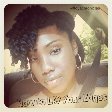 hair style for people with no edges 3 steps to laying your edges without damaging natural