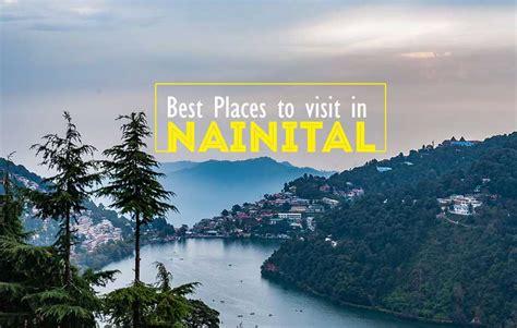 places    visit  nainital nainital