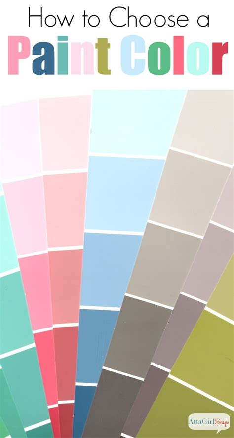 Choose Paint Color | 12 tips for choosing paint colors atta girl says