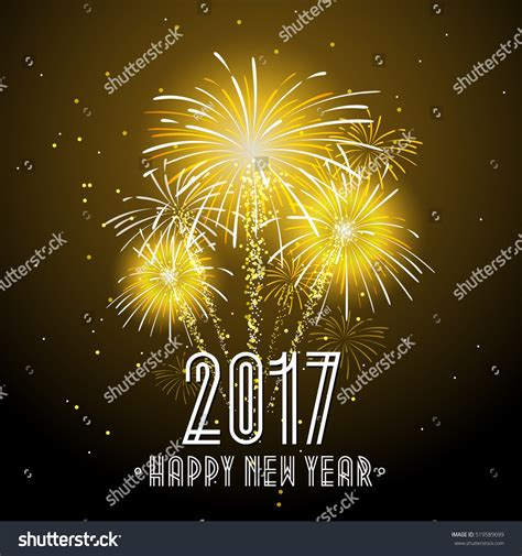 new year celebration eastwood 2017 happy new year fireworks stock vector 519589099