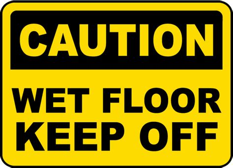 Keeps The Floor by Caution Floor Keep Sign By Safetysign E5299