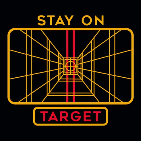 Stay On by Stay On Target T Shirt Snorgtees