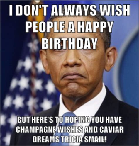 Obama Birthday Memes - happy birthday obama meme