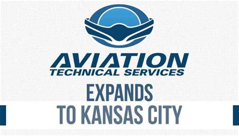 aviation technical services announces  facility  kansas city missouri aviation technical