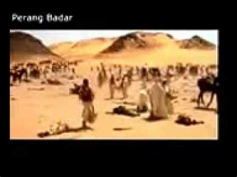 film nabi muhammad perang badar kematian abu jahal di dalam perang badar sejarah nabi