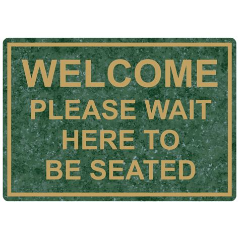 wait to be seated sign welcome wait to be seated engraved sign egre 15791