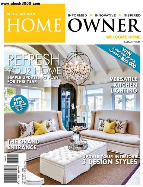 home decor magazines south africa home review south african home owner february 2016 home magazine