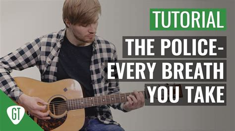 fingerstyle tutorial every breath you take the police every breath you take gitarren tutorial