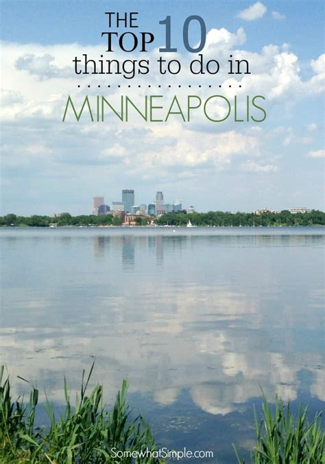 Minnesota Simple Search Top 10 Things To Do In Minneapolis St Paul Somewhat Simple