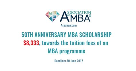 American Mba Scholarships by 50th Anniversary Mba Scholarship In Europe Or