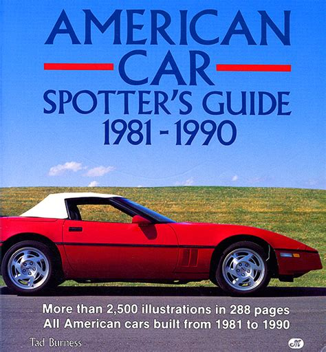 books about cars and how they work 1990 lexus ls parental controls car spotter s guide 1981 1990 by tad burness classic cars today online