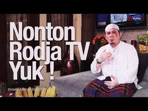 download mp3 adzan rodja tv terbaru nonton rodja tv yuk ceramah singkat ustadz ahmad