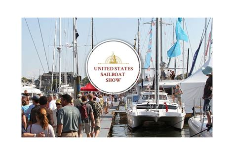 annapolis boat show events united states sailboat show