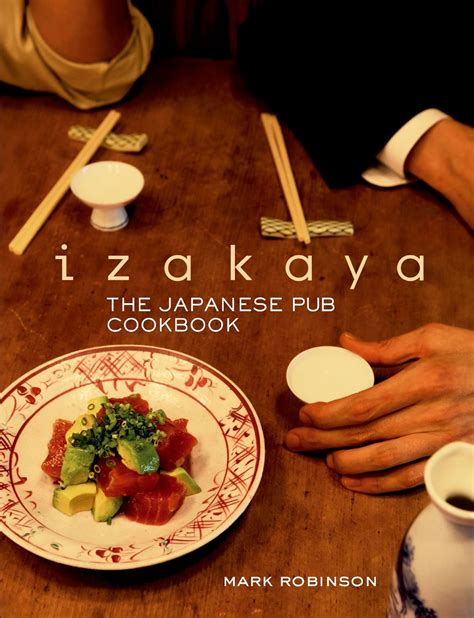 libro izakaya the japanese pub izakaya the japanese pub cookbook hattori hanzo madrid