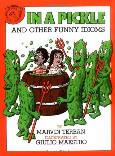 In A Pickle And Other Idioms 73 best 3rd unit 5 feast of words on a planet called earth