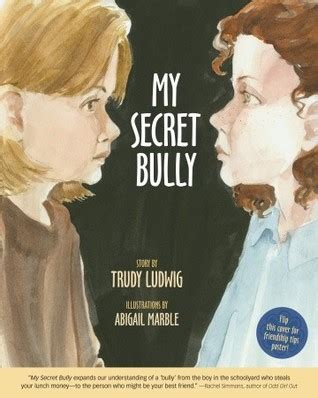 my secret bully my secret bully by trudy ludwig reviews discussion bookclubs lists