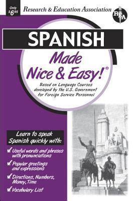 spanish made easy language spanish made nice and easy staff of rea 9780878913770