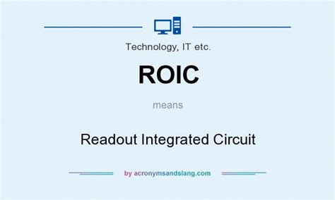 read out integrated circuits roic readout integrated circuit in technology it etc by acronymsandslang