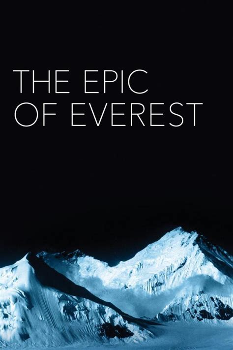 film the epic of everest the epic of everest 1924 filmaffinity