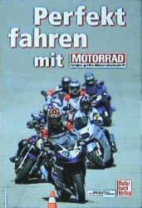 Motorrad Fahren Tricks by 3613021765 Na Perfekt Fahren Mit Motorrad Tipps Und