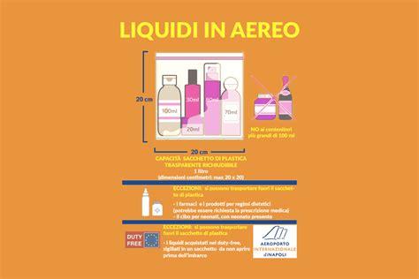 liquidi da portare in aereo ryanair consigli di viaggio in aereo aeroporto di napoli capodichino