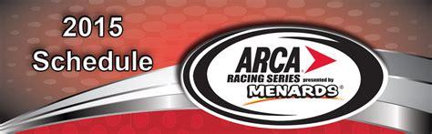 2015 flat rock toledo schedules released flat rock speedway arca racing series schedule set for 2015 arca racing