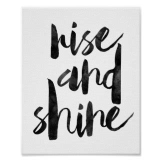 rise and shine poster zazzle posters prints poster printing zazzle uk