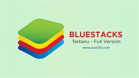 bluestack for windows mobile bluestack terbaru v4 1 4 aplikasi android gratis