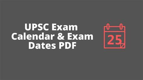 upsc exam calendar  news exam