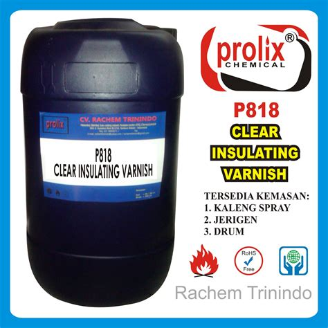 Harga Clear Varnish p818 clear insulating varnish kimia pembersih