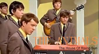 the house of the rising sun lyrics the house of the rising sun 28 images the house of the rising sun the animals i m