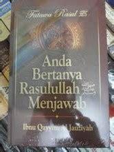 Anda Bertanya Rasulullah Saw Menjawab resensi buku anda bertanya rasulullah menjawab karya