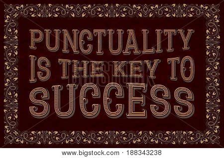Essay Punctuality Key Success by Punctuality Is The Key To Success Saying Stock Vector Stock Photos Bigstock