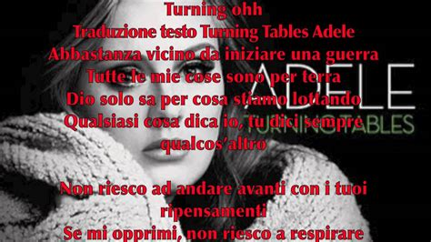 adele turning tables testo adele turning tables lyrics testo originale e