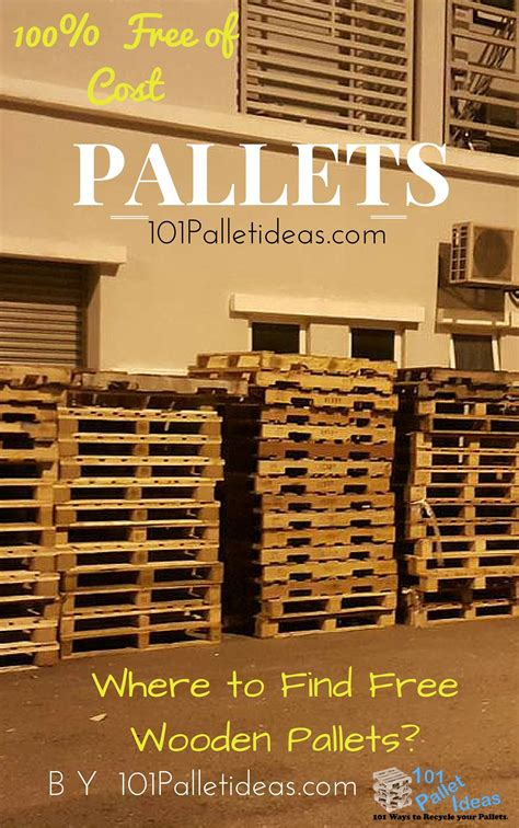 where to get pallets for free 101 pallet ideas