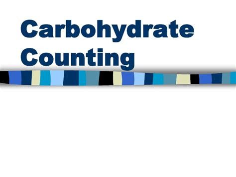 carbohydrates counting carbohydrate counting