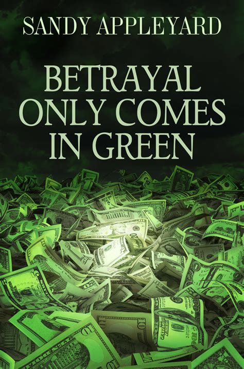 Small Saul Ebooke Book betrayal only comes in green betrayal series book 2 by