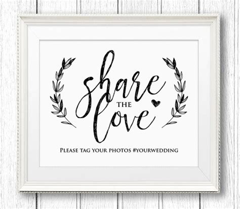 Wedding Hashtag Sign Share The Love Reception Sign Rustic Wedding Sign Templates