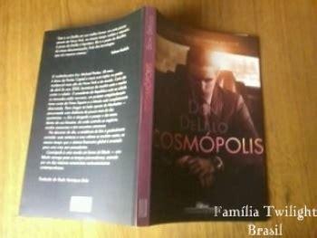 libro cosmopolis robert pattinson en espa 241 ol portada y contraportada del libro cosmopolis en brasil